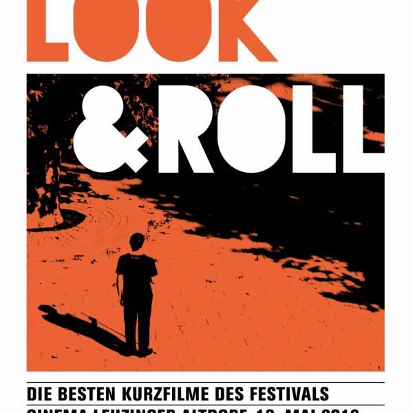 LOOK & ROLL: KURZFILM-FESTIVAL